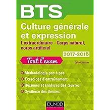BTS Culture générale et Expression 2017/2018 - L'extraordinaire, Corps naturel, corps artificiel