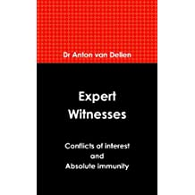 Expert Witnesses: Conflicts of Interest and Absolute Immunity