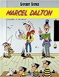 """Afficher """"Lucky Luke Marcel Dalton"""""""