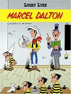 """Afficher """"Lucky Luke (ed Dargaud) n° 38 Marcel Dalton"""""""