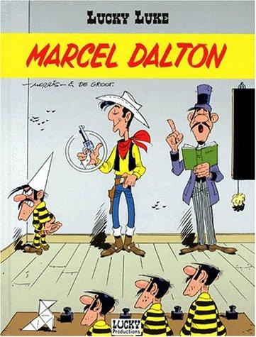 Lucky Luke, Tome 38 : Marcel Dalton par Morris, De Groot