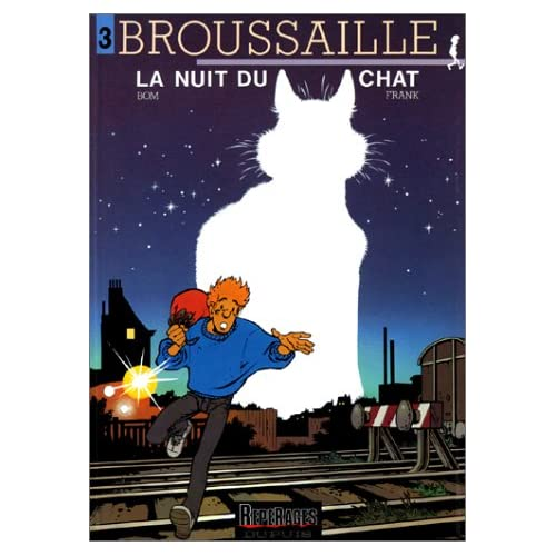 Broussaille - tome 3 - LA NUIT DU CHAT