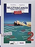 Nuovo multivacanze. Per la Scuola media. Con espansione online: 2