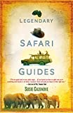 Legendary Safari Guides (English Edition)