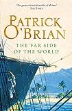 The Far Side of the World: Aubrey/Maturin series, book 10 (Aubrey & Maturin series)