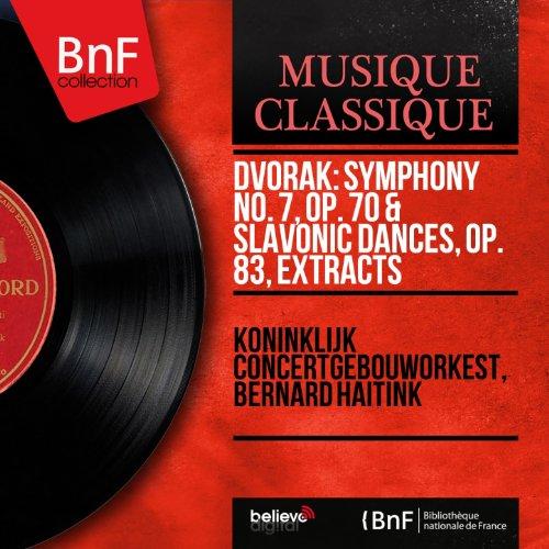 Dvořák: Symphony No. 7, Op. 70 & Slavonic Dances, Op. 83, Extracts (Mono Version)