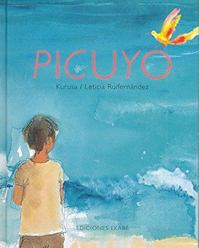 Picuyo (Libros de América) por Kurusa