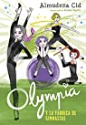 Olympia y la fábrica de gimnastas