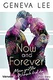 Now and Forever - Mein größter Wunsch bist du: Short Story