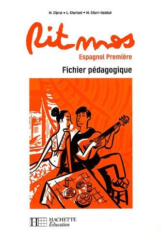 Ritmos Espagnol 1e : Fichier pédagogique