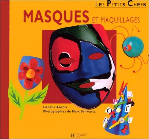 Masques et maquillages / auteur, Isabelle Ancori |