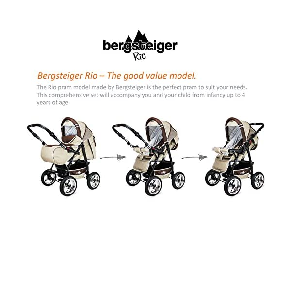Bergsteiger Rio Combination Pram; soft changing bag; diaper bag; (10-piece mega set; 8 colours) Bergsteiger Comprehensive pram set made by Bergsteiger. This package leaves no wish unfulfilled and will be a trusty companion to you and your child from the moment your child is born. The clever design is easy to use. Thanks to its light weight and compact size, this pram will easily fit into your car. Safety comes first! With this combination pram, you are always on the safe side. The Bergsteiger pram complies with European safety standard EN1888, which specifies safety requirements regarding materials, construction and stability. Stunning colours - modern design. This Bergsteiger pram is not only extremely versatile, it is also an absolute eye catcher. The modern colour scheme and the large air tyres on chrome rims guarantee a beautiful look. 3