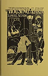 Housing Lark: A Novel (Three Continents Press) by Samuel Selvon (1990-05-01)