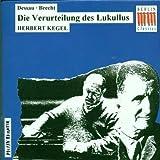 Dessau/Brecht: Die Verurteilung des Lukullus (2005-10-01)