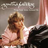Agnetha Fältskog: Wrap Your Arms Around Me (Audio CD)