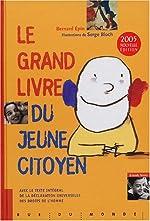 Le grand livre du jeune citoyen de Bernard Epin