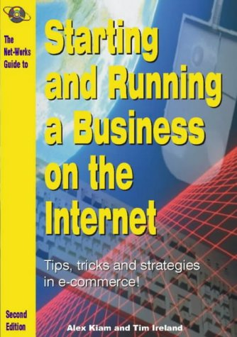 Starting and Running a Business on the Internet por Tim Ireland