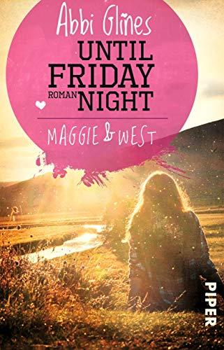 Maggie und West: Roman (Field Party 1) ()