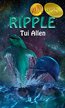 Ripple: A Dolphin Love Story by [Allen, Tui]