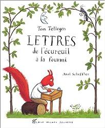 Lettres de l'écureuil à la fourmi