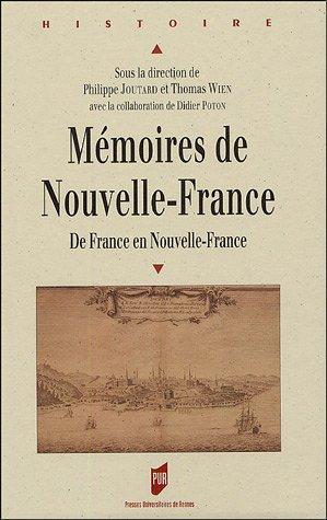Mémoires de Nouvelle-France : De France en Nouvelle-France