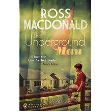 The Underground Man (Penguin Modern Classics)