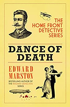 Dance of Death (The Home Front Detective Series Book 5) by [Marston, Edward]
