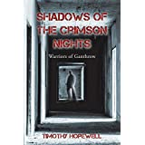 Shadows of the Crimson Nights