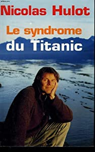 "Afficher ""Le Syndrome du Titanic"""