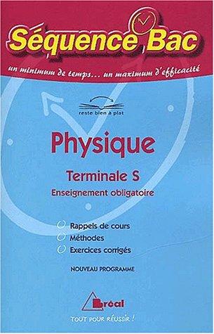 Physique, terminal S : Enseignement obligatoire