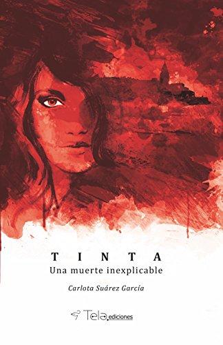 TINTA: Una muerte inexplicable eBook: Suárez García, Carlota ...
