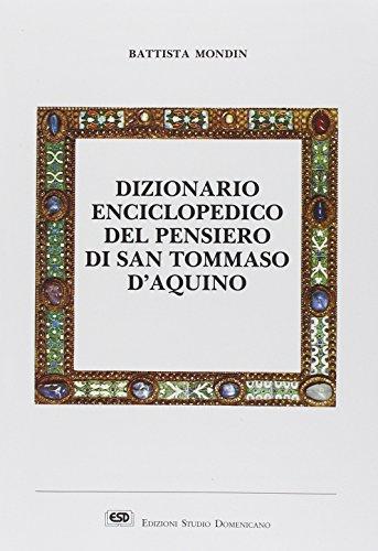 Dizionario enciclopedico del pensiero di san Tommaso d'Aquino