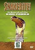 Snake Bite: In Search Of The King Cobra [DVD]