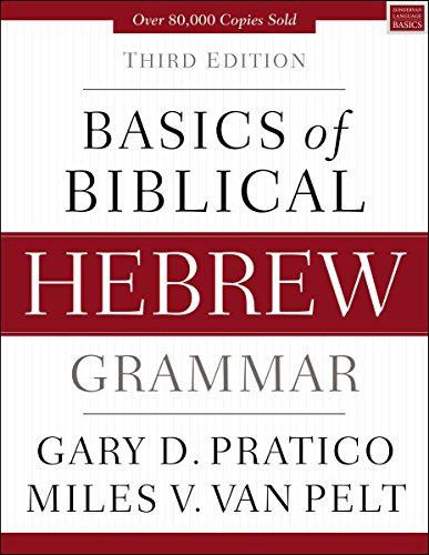 Basics of Biblical Hebrew Grammar: Third Edition (Zondervan Language Basics Series) (English Edition)