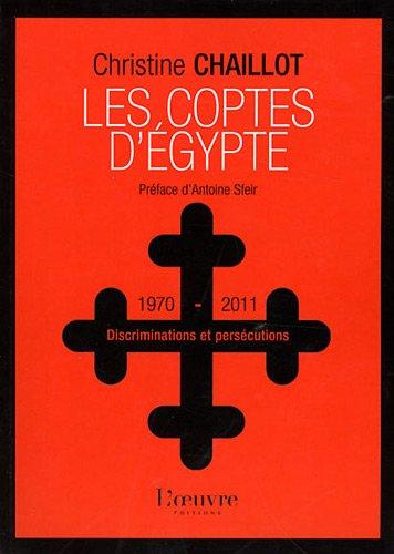 Les Coptes d'Egypte : Discriminations et persécutions (1970-2011)