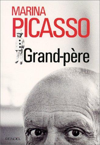 Grand-père par Marina Picasso