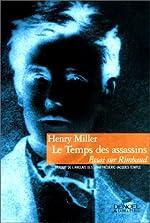 Le temps des assassins de Henry Miller