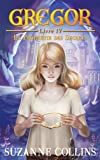 Gregor - Tome 4 - La Prophétie des Secrets