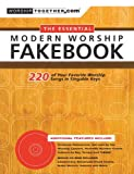 The Essential Modern Worship Fakebook: 220 of Your Favorite Worship Songs in Singable Keys (2006-09-01)