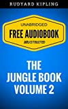 Image de The Jungle Book - Volume 2: By  Rudyard Kipling  - Illustrated (Free Audiobook +