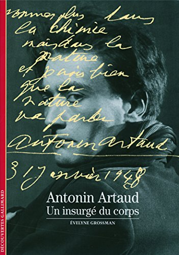 Decouverte Gallimard: Antonin Artaud par Evelyne Grossman