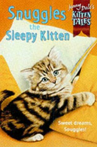 Snuggles the sleepy kitten
