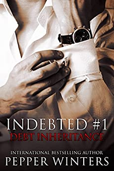 Debt Inheritance (Indebted Book 1) (English Edition) de [Winters, Pepper]