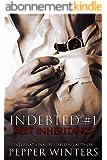 Debt Inheritance (Indebted Book 1) (English Edition)
