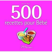 500 recettes pour Bébé