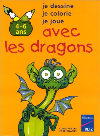 Avec les dragons, 4-6 ans
