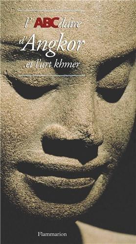 L'Abécédaire d'Angkor et l'art khmer par Collectif