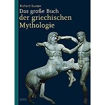 Das große Buch der griechischen Mythologie