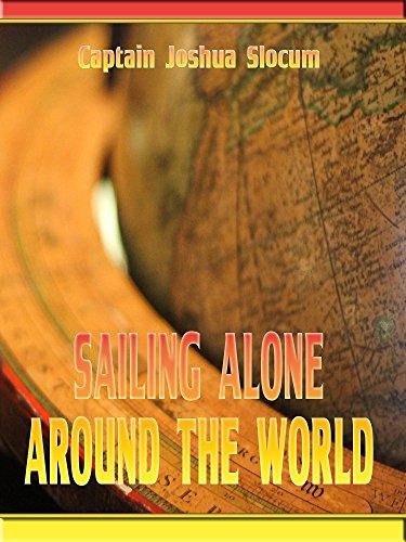 Sailing Alone Around the World (Illustrated) (English Edition)