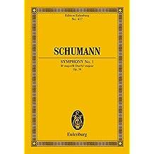 """Sinfonie Nr. 1 B-Dur: """"Frühlingssinfonie"""". op. 38. Orchester. Studienpartitur. (Eulenburg Studienpartituren)"""